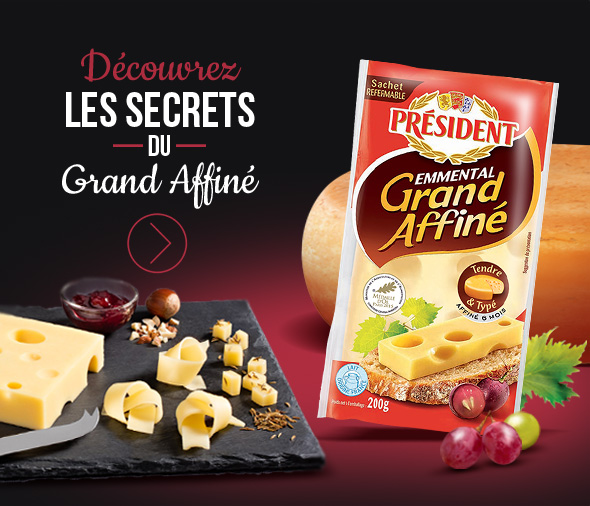 Les secrets du Grand Affiné